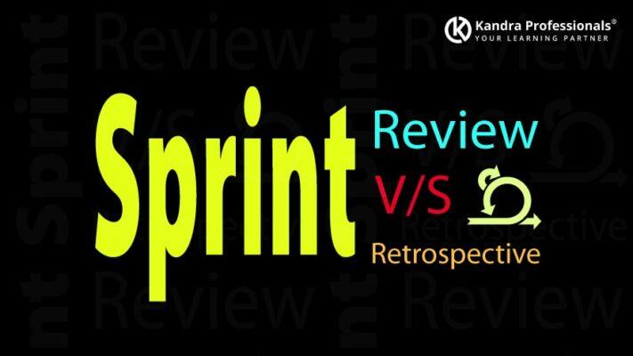 Sprint Review Vs Sprint Retrospective